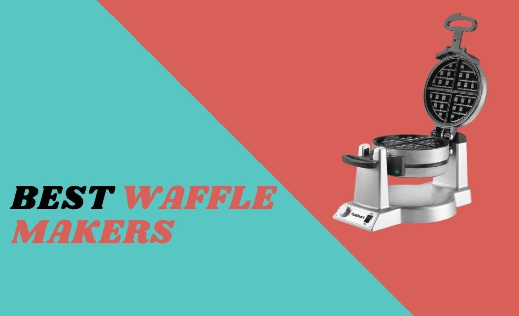 Best Waffle Makers America's Test Kitchen
